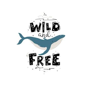 クジラ:野生で無料。