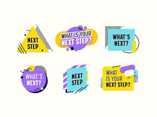 다채로운 요소, 선, 점 및 기하학적 모양이 있는 다음 단계 배너, 아이콘 또는 상징은 무엇입니까? 소셜 미디어 배지 흰색 배경에 고립입니다. 만화 벡터 일러스트 레이 션
