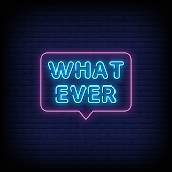 Whatever neon signs style text