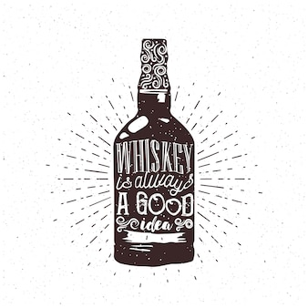 Whiskey is always a good idea - text inside the whiskey bottle. whiskey themed engraving for your cafe or pub. vector.