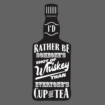 Whiskey typography bottle