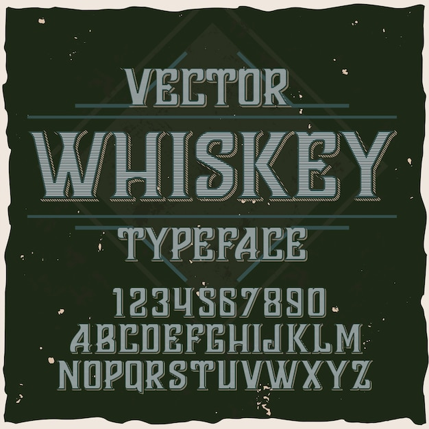 Whiskey vector typeface