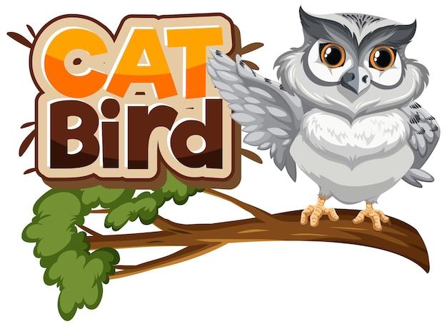 Gufo bianco sul personaggio dei cartoni animati del ramo con l'insegna del carattere dell'uccello del gatto isolata
