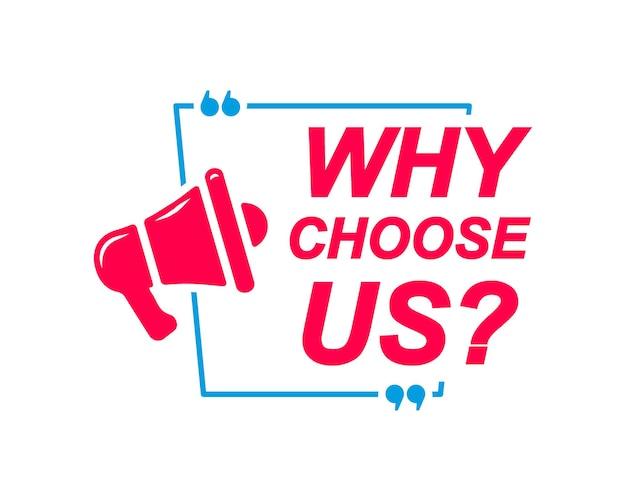 なぜ私たちを選ぶのかは、ソーシャルメディアのウェブサイトに関するよくある質問のためのメガホンアイコンバナーで吹き出しにラベルを付けます