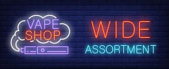 Wide assortment, vape shop neon sign