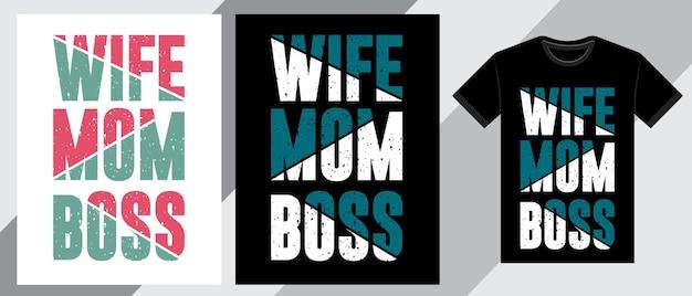 Жена мама босс типография дизайн футболки