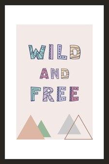野生と自由。インスピレーションのための動機付けの引用。ポスター、バナー、印刷物、装飾キッズプレイルームまたはグリーティングカードのベクトル手レタリングフレーズ。トレンディなスカンジナビアデザイン。