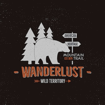 Wild animal logo template. wanderlust wild territory quote with bear and trees. vector