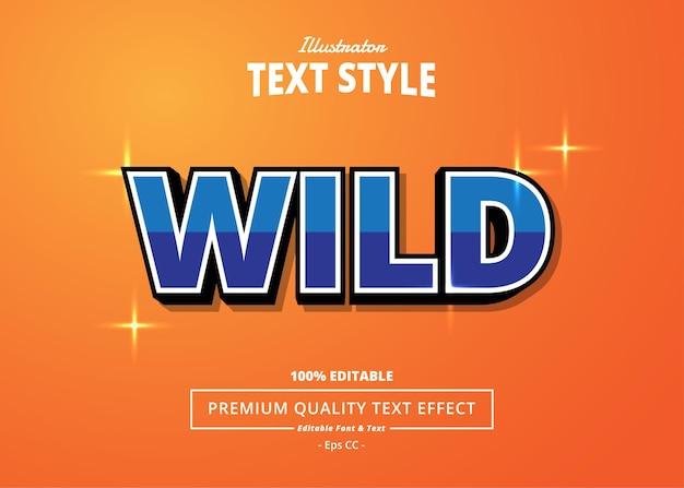 Wild editable text effect