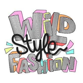 印刷用のワイルドファッションスローガン。