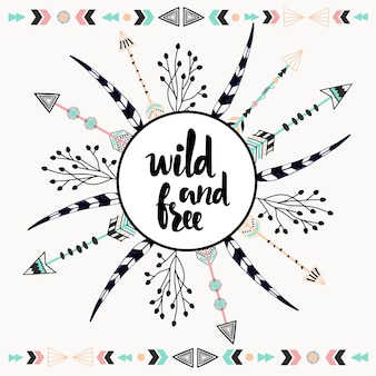 Wild and free poster with arrow and feathers.