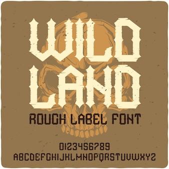 Wild land винтажная надпись
