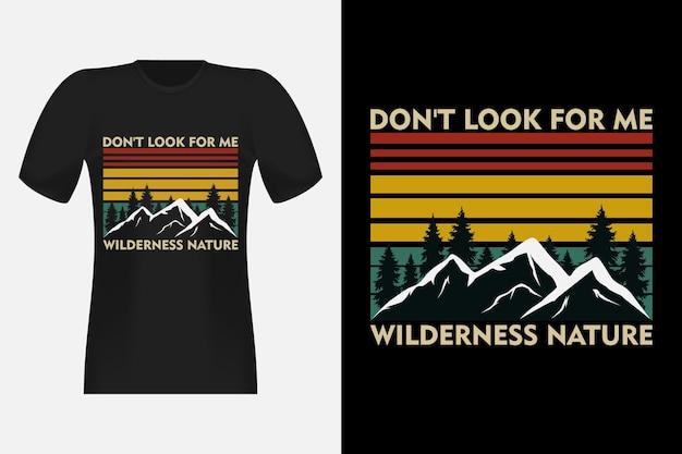 황야 자연 손으로 그린 스타일 빈티지 레트로 티셔츠 디자인