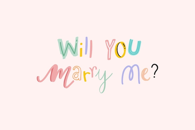 Will you marry me? text doodle