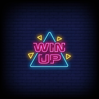 Win up neon signs style text
