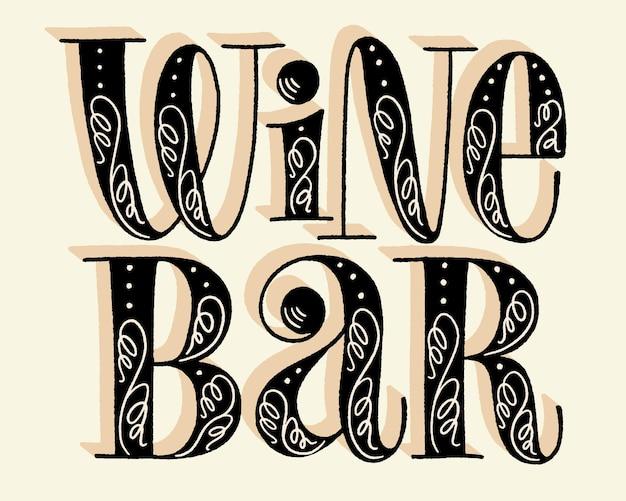 Wine bar hand lettering
