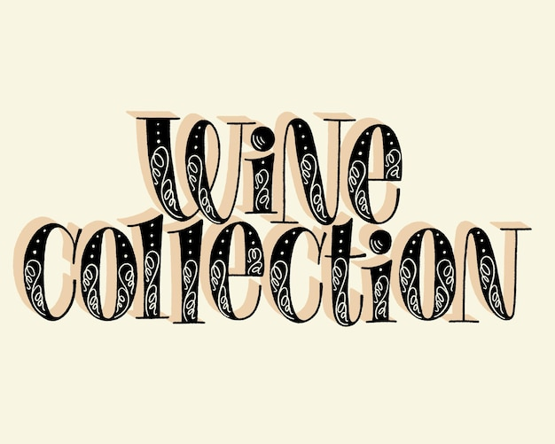 Wine collection hand lettering