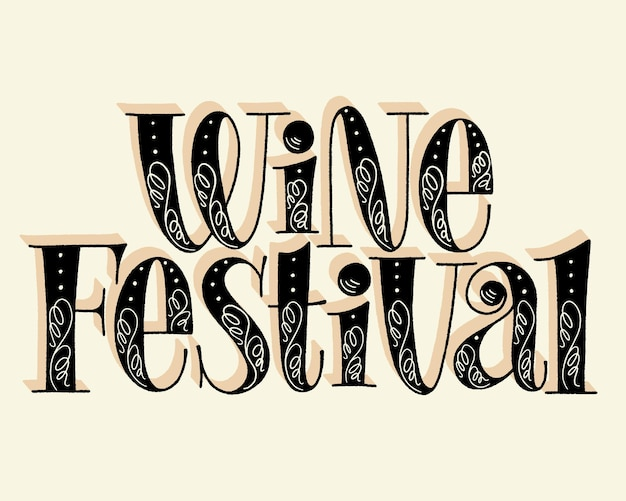 Wine festival hand lettering text for restaurant winery vineyard festival