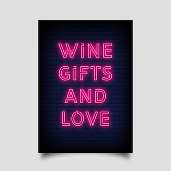 Wine gifts and love for poster in neon style.