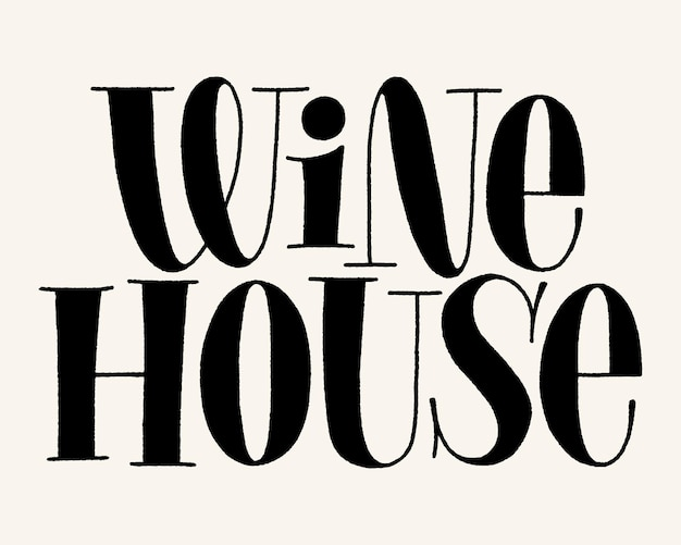Wine house hand lettering