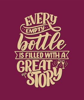 Composizione scritta in vino in stile moderno. concetto della bevanda della barra della bevanda dell'alcool.