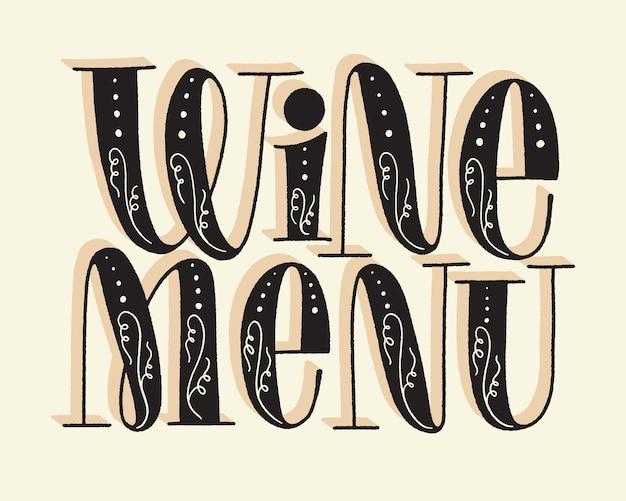 Wine menu hand lettering text for restaurant winery vineyard festival
