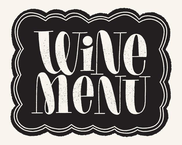 Wine menu hand lettering