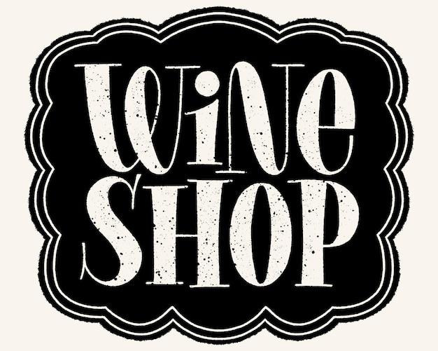 Wine shop hand lettering