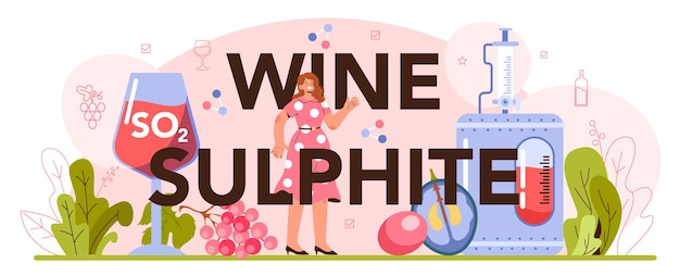 Wine sulphite typographic header. red and rose wine production.