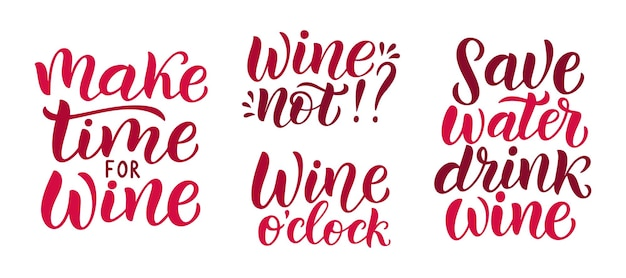 Wine vector quote set. positive funny saying for poster in cafe and bar, t shirt design. quote - wine not phrase wine o clock. vector illustration isolated on white background.