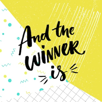 And the winner is giveaway banner for social media contests brush lettering at abstract background