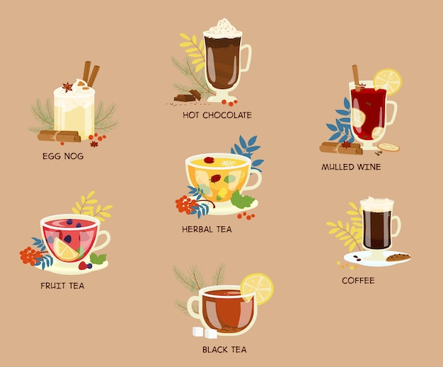 Winter beverages. eggnog, hot chocolate, mulled wine, coffee, herbal tea, black tea, fruit tea.