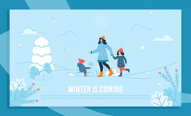 Winter coming text banner with happy mom and kids