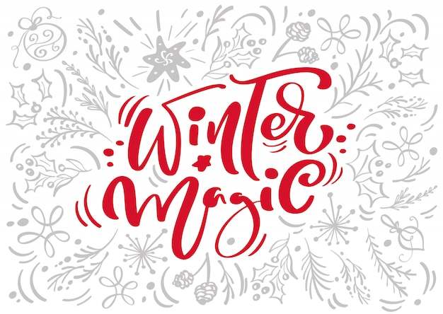 Winter magic calligraphy lettering vector text with winter elements