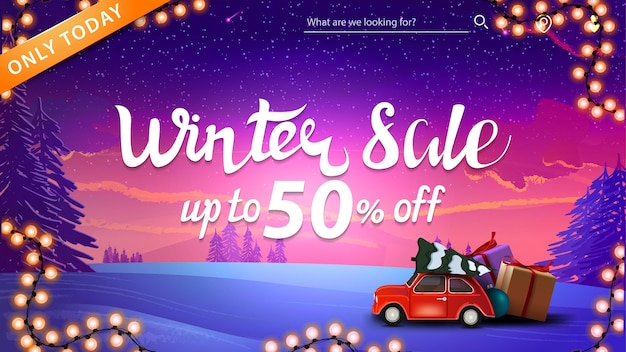 Winter sale, up to 50 off, discount banner with garland, red vintage car carrying christmas tree and winter landscape