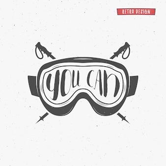 Зимний дизайн плаката типографии с цитатой вдохновения - вы можете. мотивационный знак сноуборда. спортивная развлекательная открытка с очками. зимняя надпись, накладка. сноубординг для печати или для сайта.