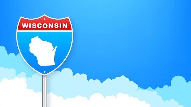 도 표지판에 위스콘신 지도입니다. 위스콘신 주에 오신 것을 환영합니다. 벡터 일러스트 레이 션.