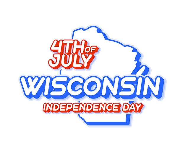 Висконсин, штат висконсин, день независимости 4 июля с картой и национальным цветом сша в 3d-форме
