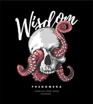 Wisdom slogan with octopus tentacles on black background illustration