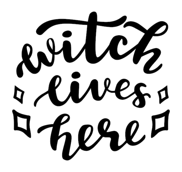 Witch lives here funny halloween season quotes hand lettering