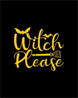 Witch please. hand drawn typography