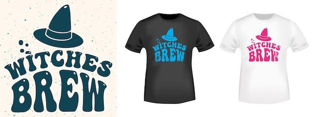 Witches brew - типографика на хэллоуин для печати на футболках, принтов на футболках, аппликаций, значков, этикеток на одежде или другой полиграфической продукции. векторная иллюстрация.