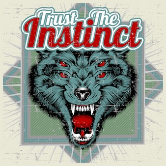 Wolf and letter trust the instinct