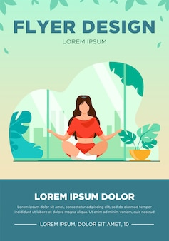 Woman in comfortable posture for meditation flat vector illustration. female character doing morning yoga at home. girl sitting in calm lotus pose. wellness, healthcare and lifestyle flyer template