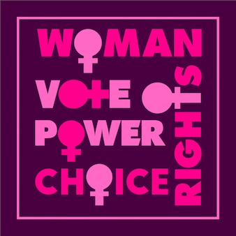 Woman rights motivational phrase