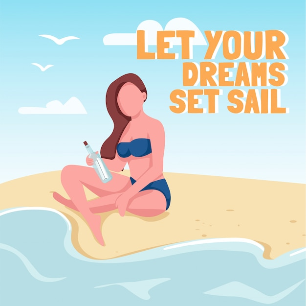 Woman sending letter in bottle social media post . let your dreams set sail phrase. web banner design template. booster, content layout with inscription.