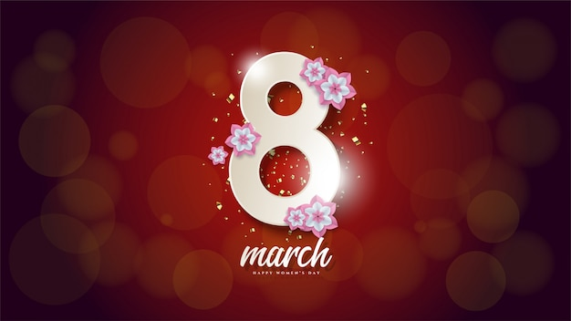 Women's day background with illustration number 8 and flowers branches and leaves.