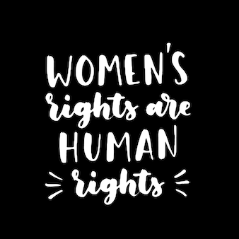 Women's rights quote isolated on black