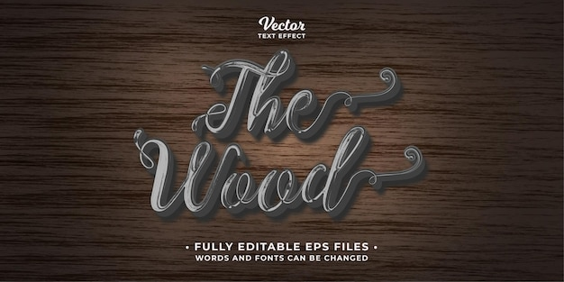 The wood calligraphic text effect editable eps cc