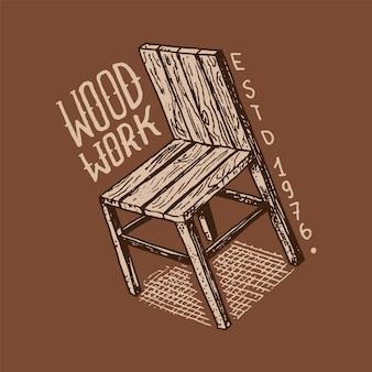 ワークショップや看板の木製椅子ラベル。ビンテージロゴ、タイポグラフィまたはtシャツのバッジ。